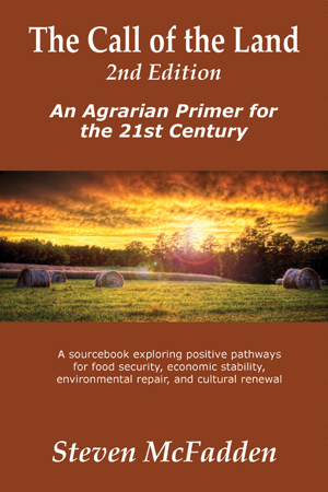 The Call of the Land - Agrarian Primer for the 21st Century