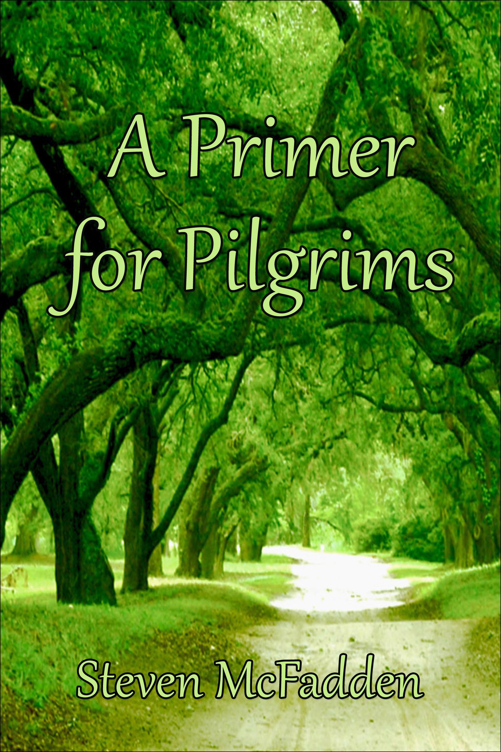 A Primer for Pilgrims